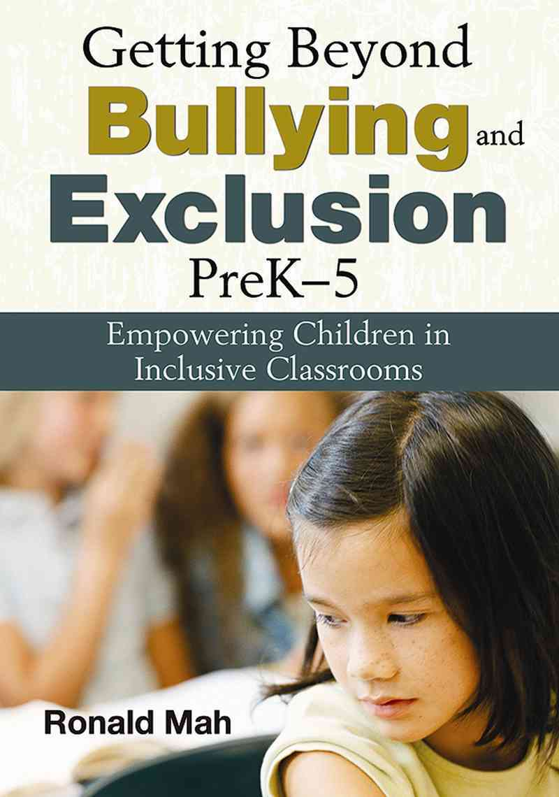 Getting Beyond Bullying and Exclusion, Prek-5 By Mah, Ronald